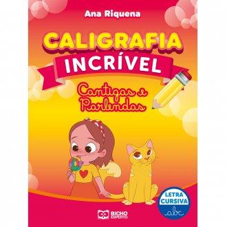 Imagem - Caligrafia Incrível Letra Cursiva - Cantigas e Parlendas cód: 9786557381229