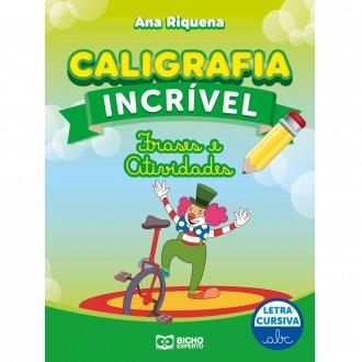 Imagem - Caligrafia Incrível Letra Cursiva - Frases e Atividades cód: 9786557381205