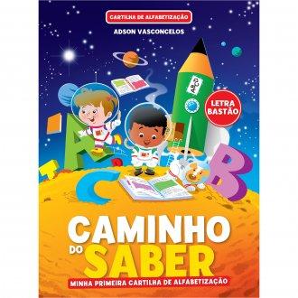 Imagem - Cartilha de Alfabetização Caminho do Saber - Minha Primeira Cartilha de Alfabetização cód: 9786557383940