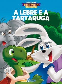 Imagem - Conte Uma História Clássicos - A Lebre e a Tartaruga cód: 9786557380574