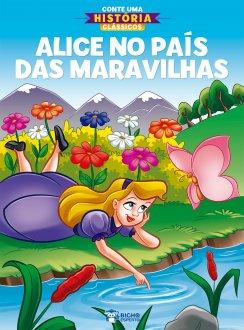 Imagem - Conte Uma História Clássicos - Alice no País das Maravilhas cód: 9786557380581