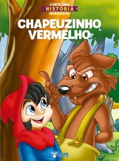 Imagem - Conte Uma História Clássicos - Chapeuzinho Vermelho cód: 9786557380550