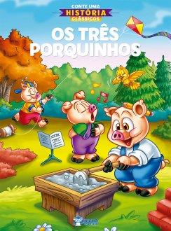 Imagem - Conte Uma História Clássicos - Os Três Porquinhos cód: 9786557380543