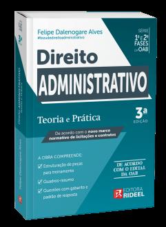 Imagem - Direito Administrativo - Teoria e Prática 1ª e 2ª fases da OAB 3ª edição cód: 9786557381731