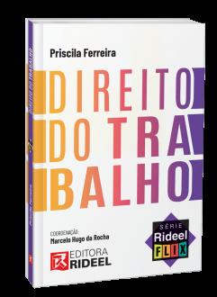 Imagem - Direito do Trabalho - Série Rideel Flix - 1ª edição cód: 9786557381922