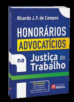Imagem - Honorários Advocatícios na Justiça do Trabalho pós Reforma cód: 9786557381090