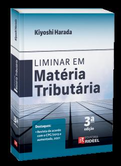Imagem - Liminar em Matéria Tributária - 3ª edição cód: 9786557382455
