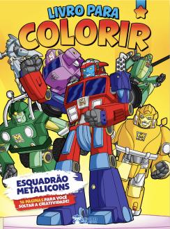 Imagem - Livro Para Colorir - Esquadrão Metalicons cód: 9786557380741