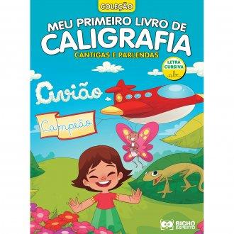 Imagem - Meu Primeiro Livro de Caligrafia - Cantigas Cursiva cód: 9786557381144