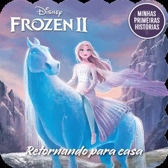 Imagem - Minhas Primeiras Histórias - Frozen II Retornando para Casa - 9788533959354