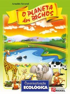 Imagem - O Planeta dos Bichos - Conscientização Ecológica - 9788533936850