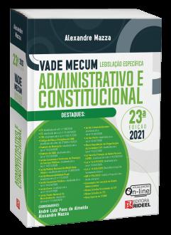 Imagem - Vade Mecum Administrativo e Constitucional - Legislação Específica - 23ª edição cód: 9786557381762
