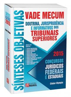 Imagem - Vade Mecum Sínteses e Objetivas - Doutrina, Jurisprudencia e Informativos dos Tribunais Superiores cód: 9798533903782