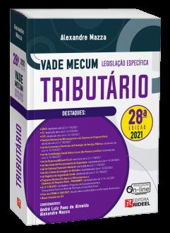 Imagem - Vade Mecum Tributário - Legislação Específica - 28ª edição cód: 9786557384206