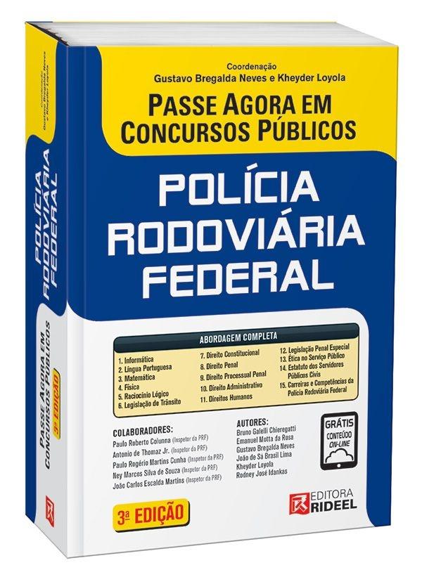 Passe Agora em Concursos Públicos - Polícia Rodoviária Federal - 3ª edição