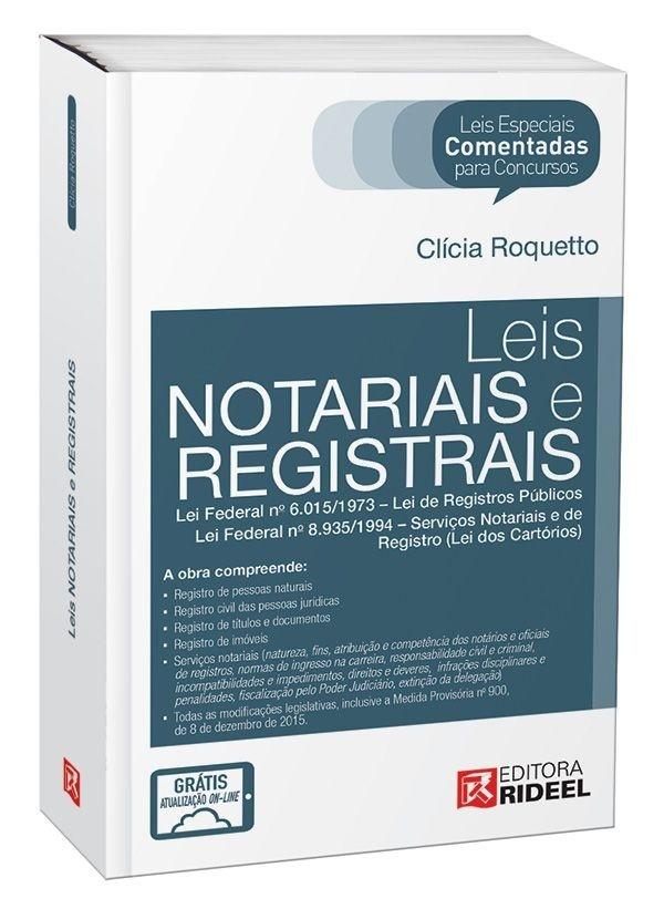 Leis Especiais Comentadas - Leis Notariais e Registrais