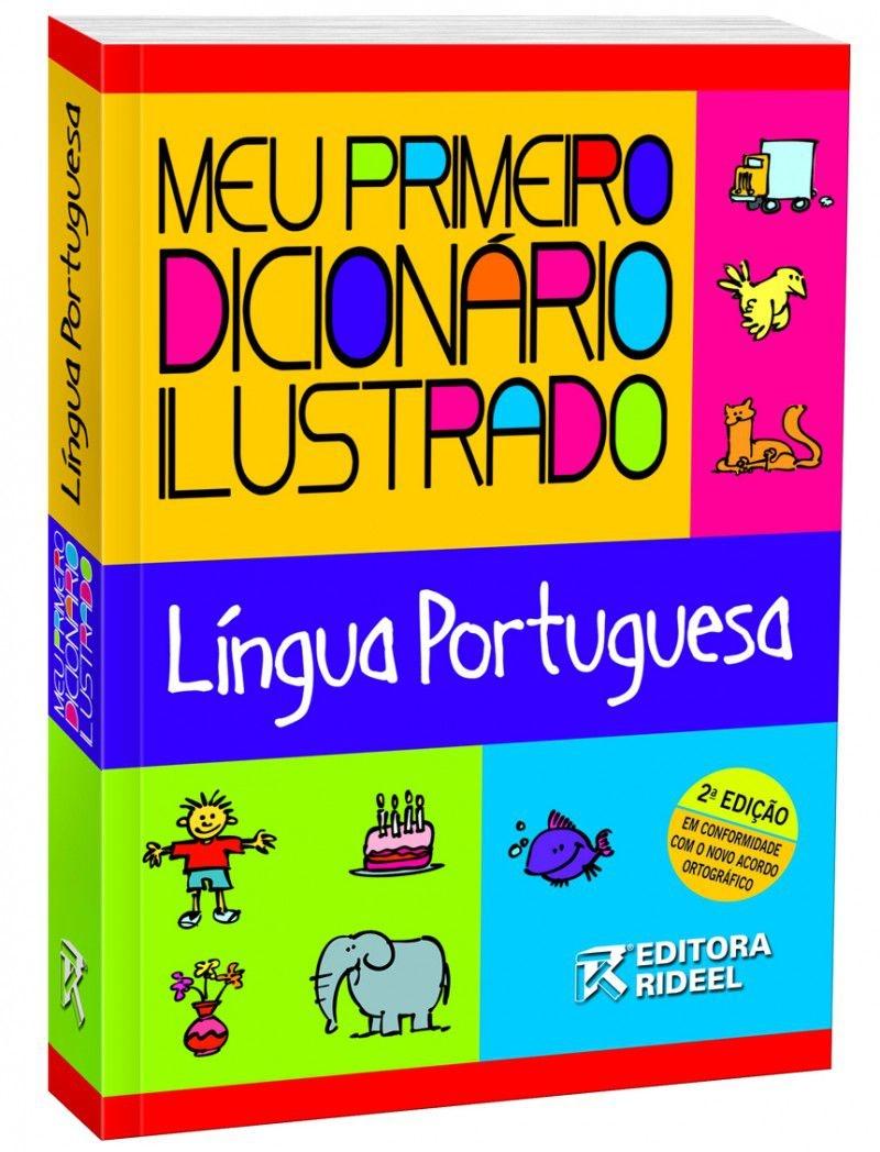 Meu Primeiro Dicionário Ilustrado Língua Portuguesa