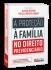 A Proteção à Família no Direito Previdenciário