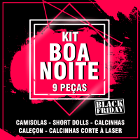Kit Boa Noite- Black Friday