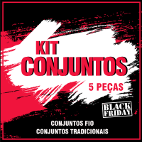 kit Conjuntos Black Friday