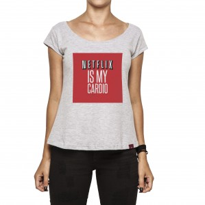 Camiseta Feminina - Netflix is My Cardio