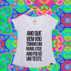 Camiseta Feminina - Tomar Um Rumo