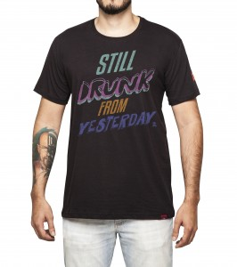 Camiseta Masculina - I Still Drunk From From Yesterday