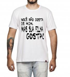 Camiseta Masculina - Sua Filha Gosta!