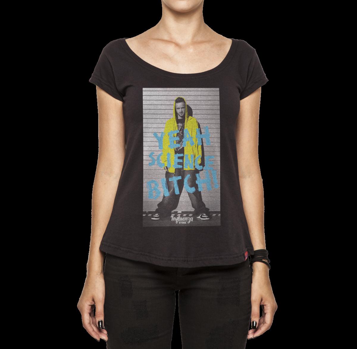 01836c32d Camiseta Feminina - Yeah Science Bitch - Breaking Bad