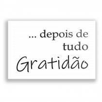 Imagem - Quadro Decorativo - Depois de tudo Gratidão Ps232 - Ps232