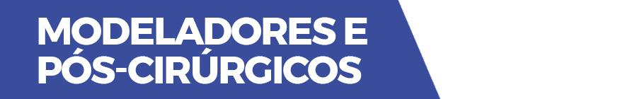 Banner Desktop - Modeladores e Pós Cirurgicos