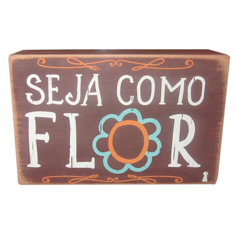 QUADRO BOX SEJA COMO FLOR 10X15CM