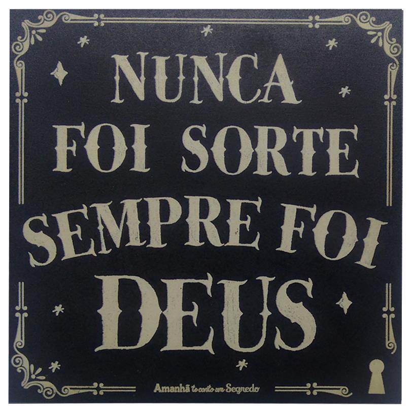 IMÃ NUNCA FOI SORTE 09X09CM
