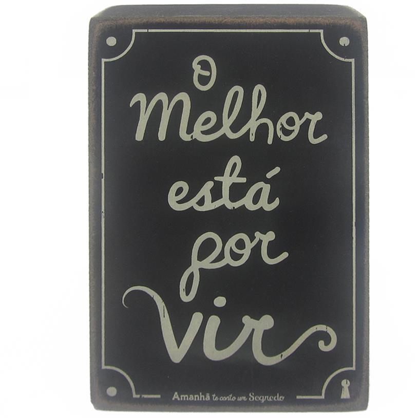 QUADRO BOX O MELHOR ESTAR POR VIR 10X15