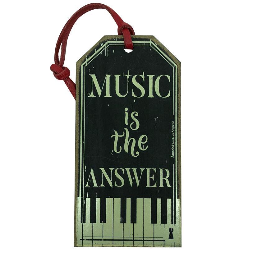 Imagem - TAG MUSIC IS THE ANSWER 15X7,5CM cód: 37616