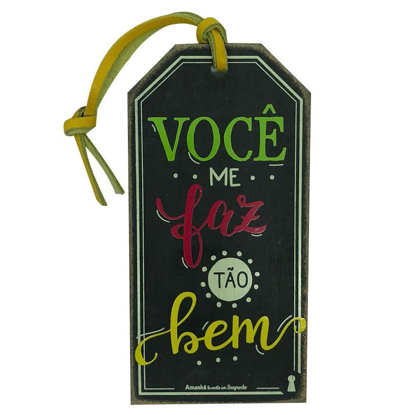 Imagem - TAG ME FAZ TÃO BEM 15X7,5CM cód: 37617