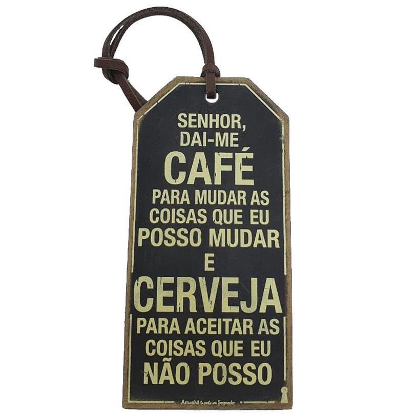 Imagem - TAG SENHOR DAI-ME CAFÉ 15X7,5CM cód: 39665