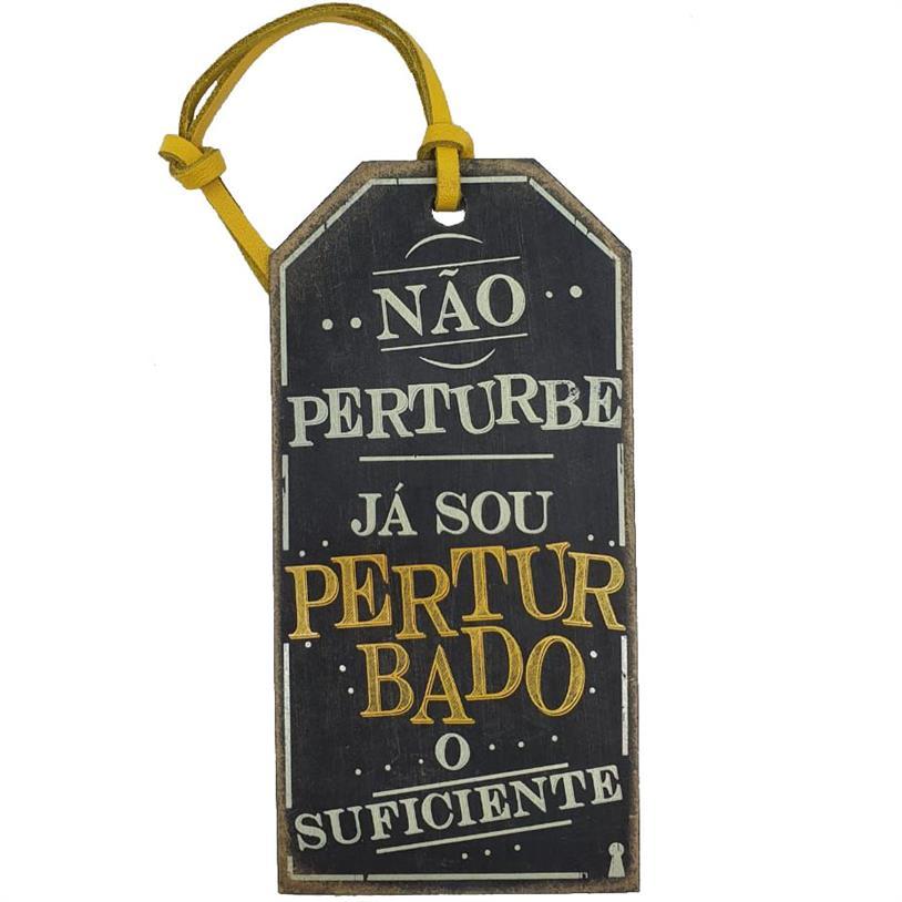 Imagem - TAG NÃO PERTUBE 15X7,5CM cód: 39668