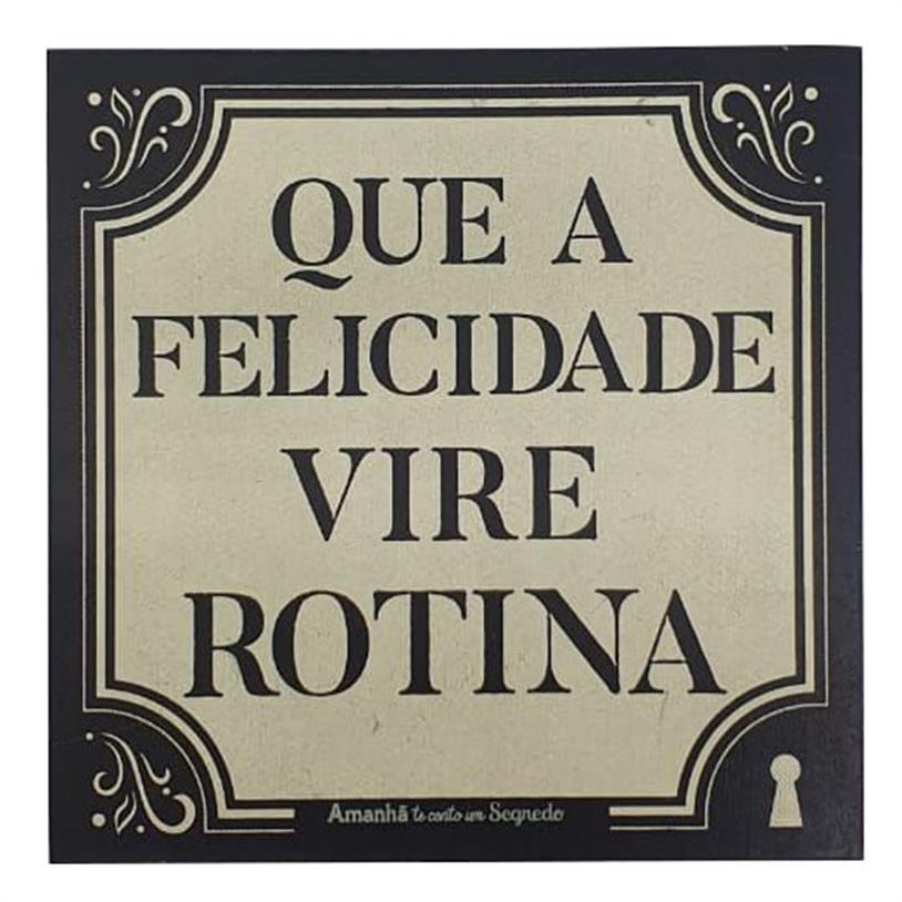 Imagem - IMÃ QUE A FELICIDADE VIRE ROTINA 09X09CM cód: 39688