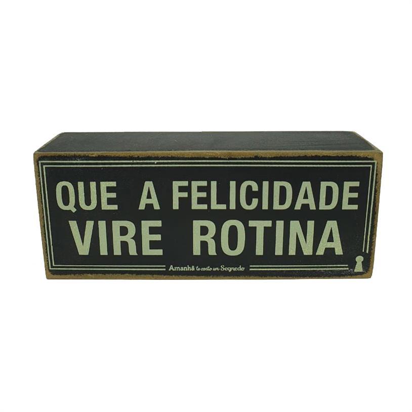 Imagem - QUADRO BOX FELICIDADE ROTINA 06X15CM cód: 39698
