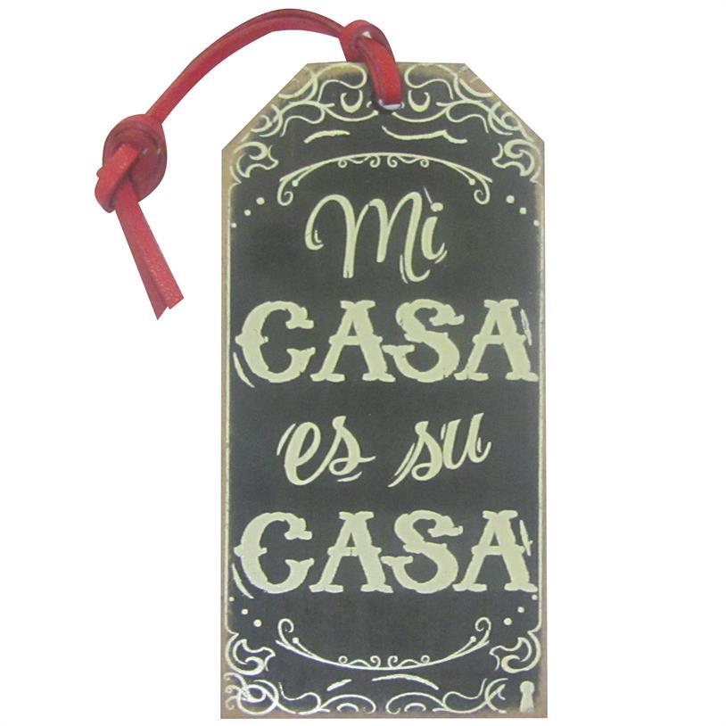 TAG MI CASA ES SU CASA 15X7,5CM