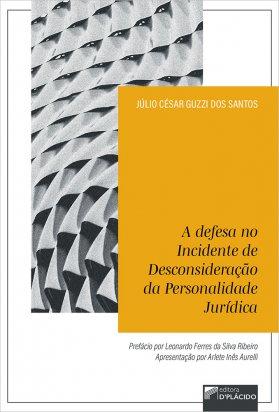 A defesa no incidente de desconsideração da personalidade jurídica
