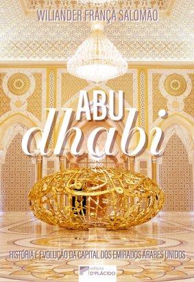 ABU DHABI: História e evolução da capital dos Emirados Árabes Unidos