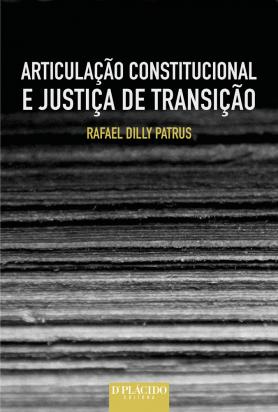 Articulação constitucional e justiça de transição