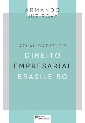 Atualidades do direito empresarial brasileiro