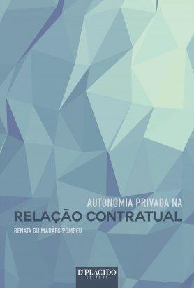 Autonomia Privada na Relacao Contratual