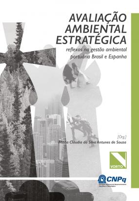 Avaliação ambiental estratégica: reflexos na gestão ambiental portuária Brasil e Espanha