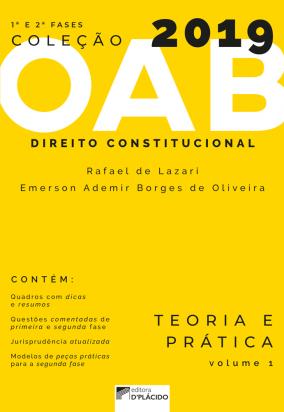 Coleção OAB 2019- Direito Constitucional : Teoria e prática -Volume 1
