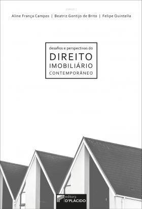 Desafios e perspectivas do direito imobiliário contemporâneo