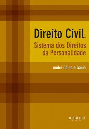 Direito Civil: sistemas dos direitos da personalidade